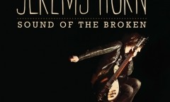 Memphis-Based Worship Artist Jeremy Horn to Release Sound of the Broken on May 3