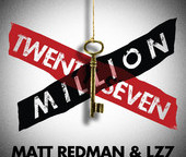 """Matt Redman and LZ7's Powerful New Single, """"Twenty Seven Million,"""" Is Released Worldwide"""