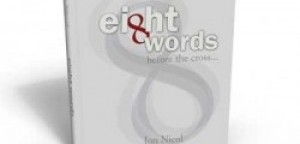Book Review: Eight Words – Before the Cross