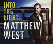 Acclaimed Recording Artist Matthew West Releases New Studio Album, Into The Light