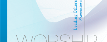 BOOK REVIEW: WORSHIP MATTERS (Part 1 of 2)