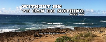 Leading Worship in Spirit and Truth: without God, I can do nothing