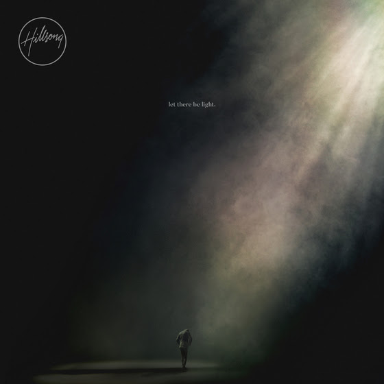 Hillsong Worship's Let There Be Light.