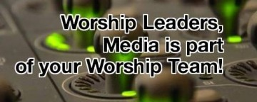Working Together – Sound Techs and Worship Leaders